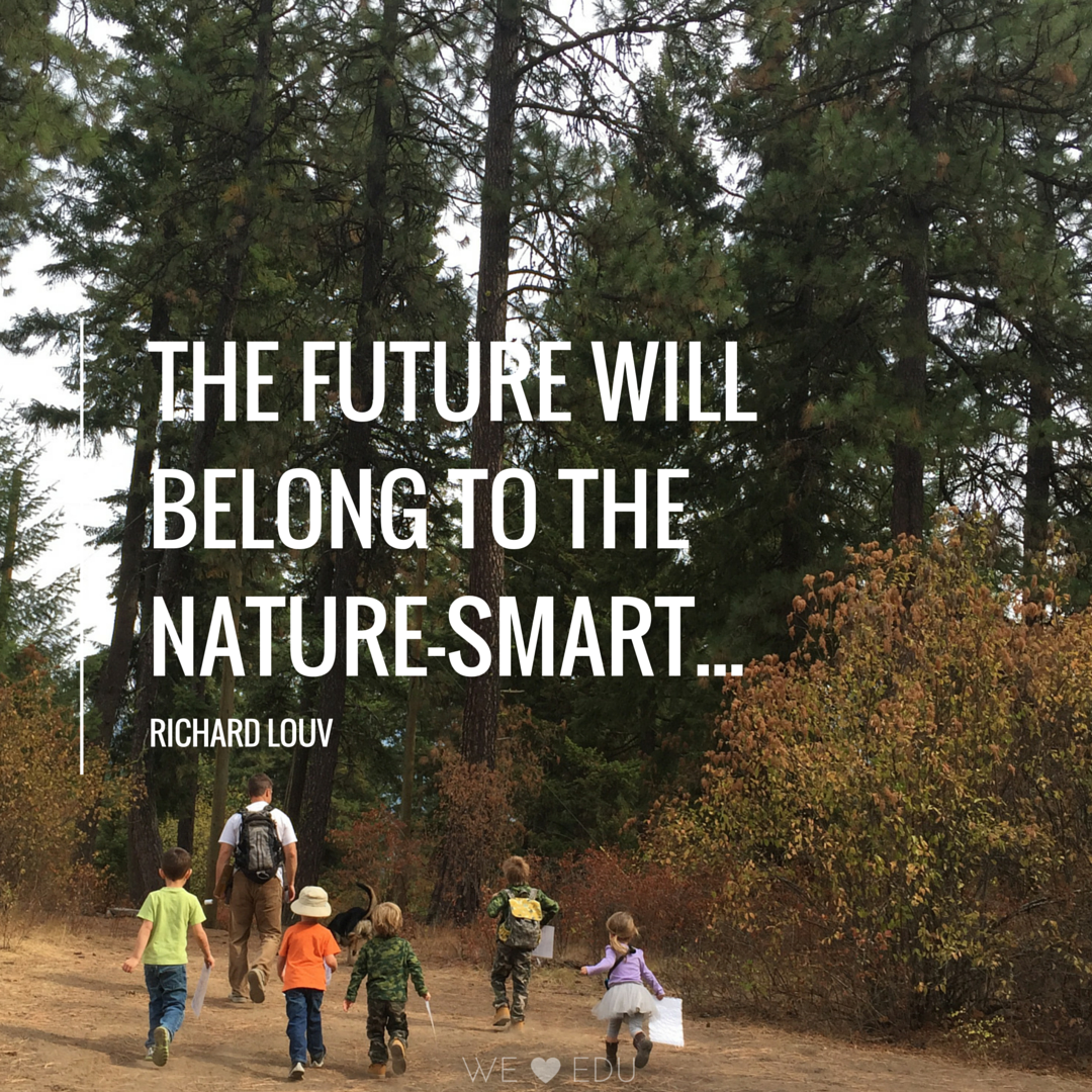The future will belong to the nature smart... Richard Louv Quote